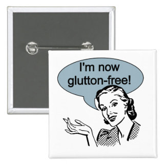 Humorous Dieting Glutton Free 2 Inch Square Button