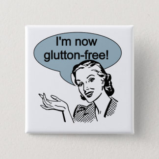 Humorous Dieting Glutton Free Pinback Button