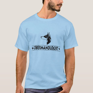 Humorous Doberman Pinscher T-Shirt