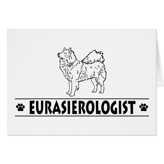 Humorous Eurasier Card