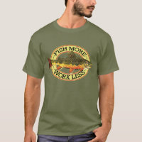 Humorous Fly Fishing T-Shirt