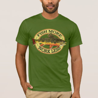 Humorous Fly Fishing T-Shirt