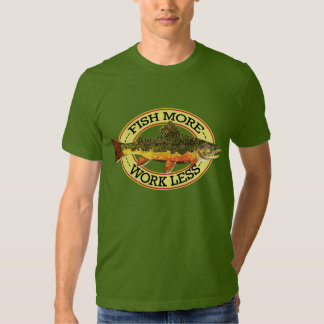 Humorous Fly Fishing T-shirts