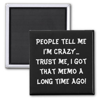 Humorous Funny Magnet Locker Magnet Fridge Magnet