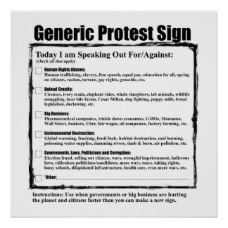 Humorous Generic Protest Sign