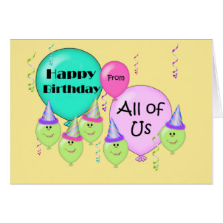 Humorous Happy Birthday From All of Us, Balloons Greeting Cards