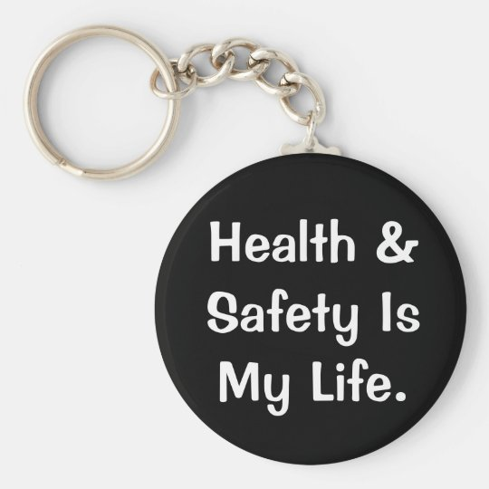 Humorous Health and Safety Quote Keychain