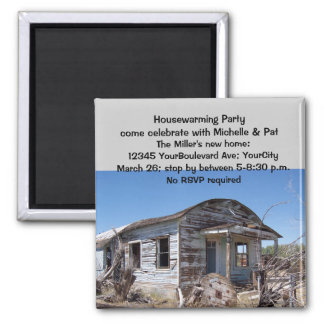 Humorous Housewarming Party Invitations Magnet