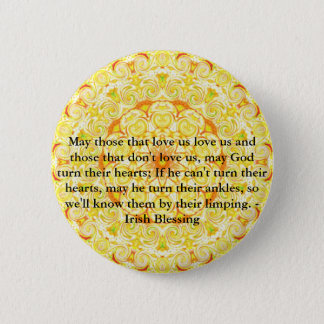 Humorous Irish Blessing from IRELAND Pinback Button
