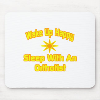 Humorous Orthotist Shirts and Gifts Mousepads
