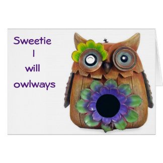 """HUMOROUS """"OWL"""" DECLARES IT'S LOVE FOR YOU CARD"""