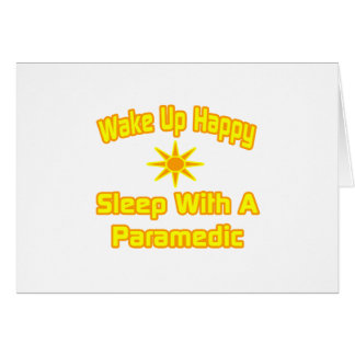 Humorous Paramedic Shirts and Gifts Greeting Card