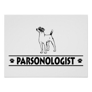 Humorous Parson Russell Terrier Poster