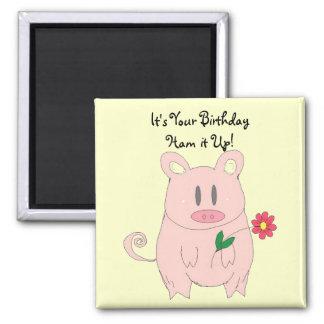 Humorous Piggy Birthday Magnet