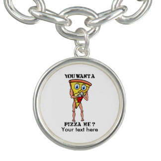 Humorous Pizza You Want  A Piece Of Me Bracelets