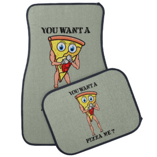 Humorous Pizza You Want  A Piece Of Me Car Mat