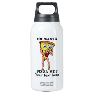 Humorous Pizza You Want  A Piece Of Me Thermos Bottle