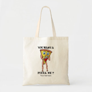 Humorous Pizza You Want  A Piece Of Me Tote Bag