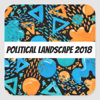 Humorous Political Landscape 2018 Square Sticker