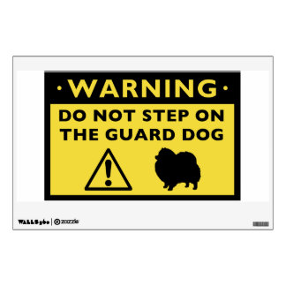 Humorous Pomeranian Guard Dog Warning Wall Skin