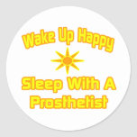 Humorous Prosthetist Shirts and Gifts Round Stickers