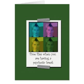 Humorous Psychotic Greeting Card