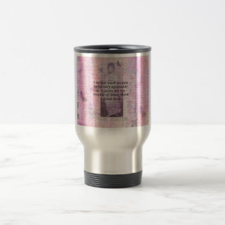 Humorous quote by JANE AUSTEN about people Travel Mug