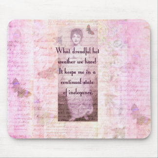 Humorous quote by Jane Austen Mouse Pad