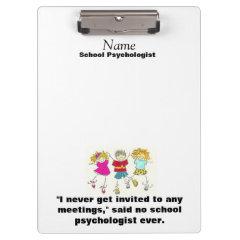 Humorous School Psychologist Clipboard