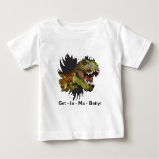 """Humorous T-rex shirt says """"Get In Ma Belly!"""""""