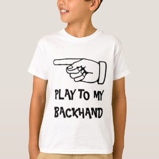 Humorous tennis t shirt with funny saying