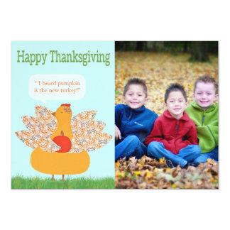 Humorous Thanksgiving photo Card- TBO 5x7 Paper Invitation Card