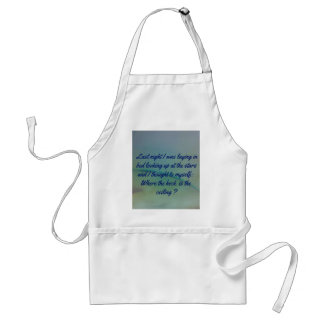 Humorous Thinking to Self Quote on Sky Background Adult Apron