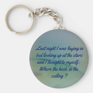 Humorous Thinking to Self Quote on Sky Background Keychain