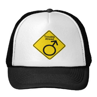 "Humorous, ""trouble ahead (men)"" warning road sign trucker hat"