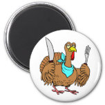Humorous Turkey Fridge Magnet