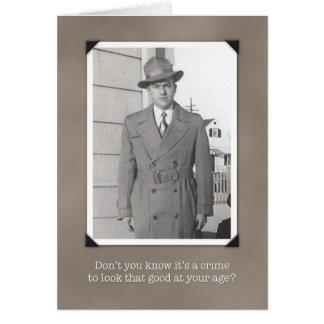 Humorous Vintage Birthday Card, Crime to Look Good Greeting Card