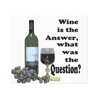 Humorous Wine Art Saying Canvas Print
