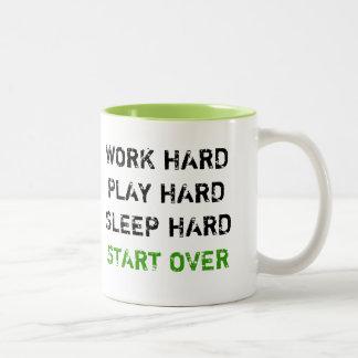 "Humorous ""Work Play Sleep Hard"" Mug"