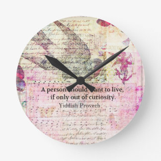Humorous Yiddish Proverb about LIFE Round Clock