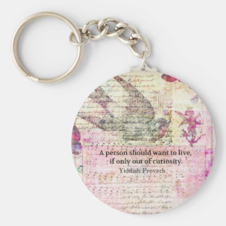 Humorous Yiddish Proverb about LIFE Keychains