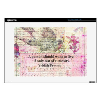 Humorous Yiddish Proverb about LIFE Laptop Decal