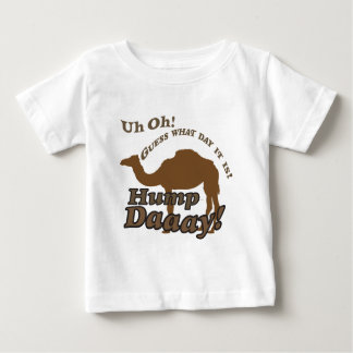 Hump Day Camel! Baby T-Shirt