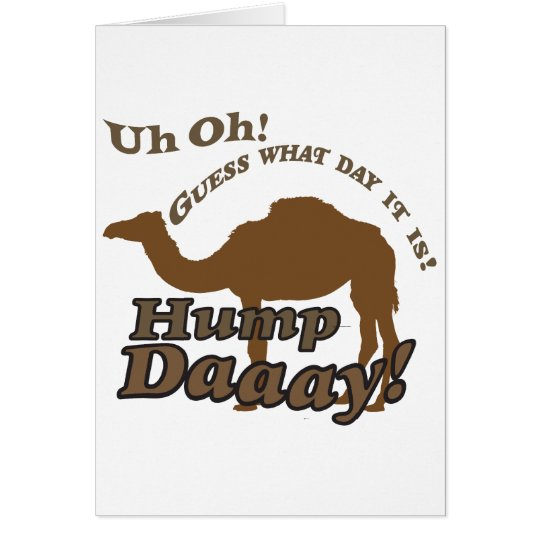 Hump Day Camel! Card