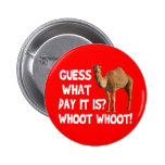 Hump Day Camel Guess What Day It Is 2 Inch Round Button