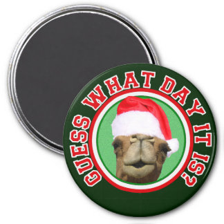 Hump Day Camel Guess What Day It Is Christmas Magnet
