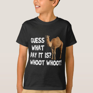 Hump Day Camel Guess What Day It Is T-Shirt