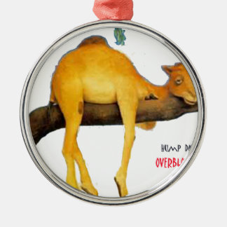 Hump Day Camel .. Overblown Metal Ornament