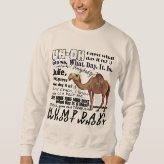 hump day camel pullover sweatshirt