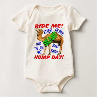 Hump Day Camel Sold Out (Not Really) Baby Bodysuit